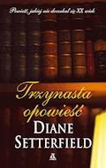 Trzynasta opowieść - Diane Setterfield - ebook