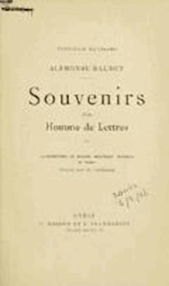 Souvenirs d'un homme de lettres - Alphonse Daudet - ebook