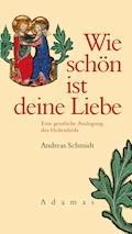 Wie schön ist deine Liebe - Andreas Schmidt - E-Book