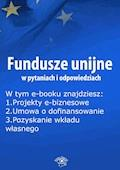 Fundusze unijne w pytaniach i odpowiedziach, wydanie lipiec 2015 r. - Anna Śmigulska-Wojciechowska - ebook