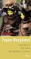 Lesereise Papua-Neuguinea - Rasso Knoller - E-Book