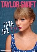 Taylor Swift - Taka jak Ty! - Chas Newkey-Burden - ebook