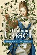 Hrabia Cosel - Józef Ignacy Kraszewski - ebook