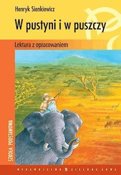 W pustyni i w puszczy - Henryk Sienkiewicz - ebook