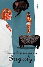 Guguły - Wioletta Grzegorzewska - ebook