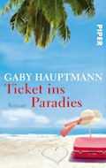 Ticket ins Paradies - Gaby Hauptmann - E-Book