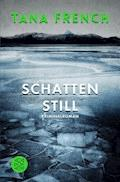 Schattenstill - Tana French - E-Book