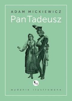 Pan Tadeusz - wydanie ilustrowane - Adam Mickiewicz - ebook