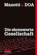 Die ehrenwerte Gesellschaft - Dominique Manotti - E-Book