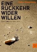 Eine Rückkehr wider Willen - Walter Wippersberg - E-Book