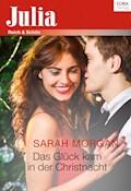 Das Glück kam in der Christnacht - Sarah Morgan - E-Book