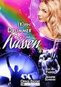 (K)ein Drummer zum Küssen - Lilly An Parker - E-Book