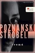 Fremd - Ursula Poznanski - E-Book