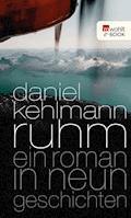 Ruhm - Daniel Kehlmann - E-Book