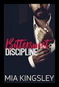 Bittersweet Discipline - Mia Kingsley - E-Book