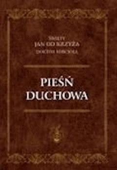 Pieśń duchowa - Św. Jan od Krzyża - ebook