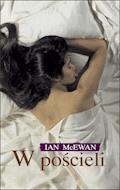 W pościeli - Ian McEwan - ebook