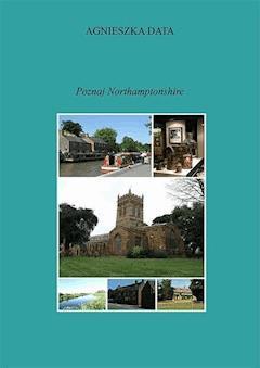 Poznaj Northamptonshire - Agnieszka Data - ebook