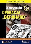 Operacja Bernhard - Jurij Wołkoński - audiobook