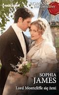 Lord Montcliffe się żeni - Sophia James - ebook