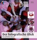 Der fotografische Blick - Michael Freeman - E-Book