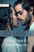 Im Rausch der Begierde - Jo Leigh - E-Book