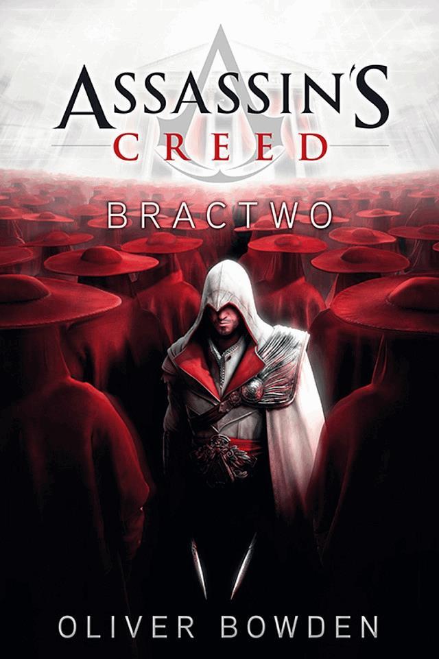 Assassin's Creed: Bractwo - Tylko w Legimi możesz przeczytać ten tytuł przez 7 dni za darmo. - Oliver Bowden