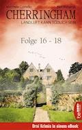 Cherringham Sammelband VI - Folge 16-18 - Neil Richards - E-Book