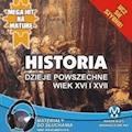 Historia - Dzieje powszechne. Wiek XVI i XVII - Krzysztof Pogorzelski - audiobook
