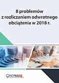 8 problemów z rozliczaniem odwrotnego obciążenia w 2018 r. - Opracowanie zbiorowe - ebook