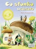 Co słonko widziało - Maria Konopnicka - ebook + audiobook