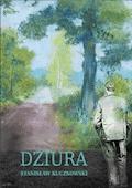 Dziura - Stanisław Kuczkowski - ebook