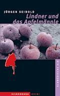 Lindner und das Apfelmännle - Jürgen Seibold - E-Book