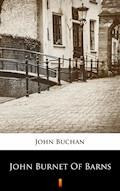 John Burnet of Barns - John Buchan - ebook