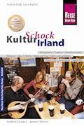 Reise Know-How KulturSchock Irland: Alltagskultur, Traditionen, Verhaltensregeln, ... - Lars Kabel - E-Book