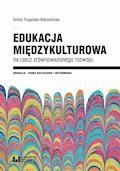 Edukacja międzykulturowa na rzecz zrównoważonego rozwoju - Aneta Rogalska-Marasińska - ebook