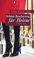 Schöne Bescherung für Helene - Ilona Mayer-Zach - E-Book
