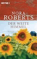 Der weite Himmel - Nora Roberts - E-Book