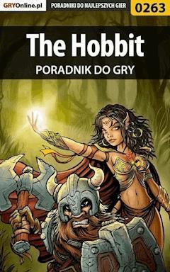 "The Hobbit - poradnik do gry - Artur ""Roland"" Dąbrowski - ebook"