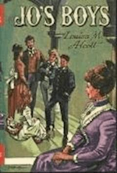 "Jo's Boys, and How They Turned Out: A Sequel to ""Little Men"" - Louisa May Alcott - ebook"