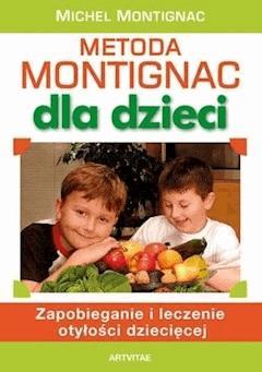 Metoda Montignac dla dzieci - Michel Montignac - ebook