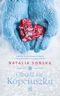Obudź się kopciuszku - Natalia Sońska - ebook