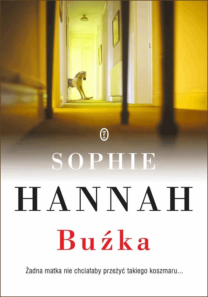 Buźka - Tylko w Legimi możesz przeczytać ten tytuł przez 7 dni za darmo. - Sophie Hannah