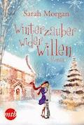 Winterzauber wider Willen - Sarah Morgan - E-Book