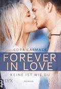 Forever in Love - Keine ist wie du - Cora Carmack - E-Book