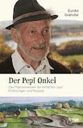 Der Pepi Onkel - Eunike Grahofer - E-Book