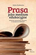 Prasa jako medium edukacyjne. Kulturowe reprezentacje raka piersi w czasopismach kobiecych - Edyta Zierkiewicz - ebook