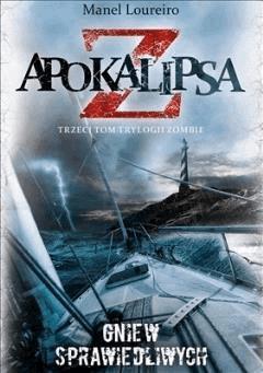 Apokalipsa Z Gniew sprawiedliwych t.3 - Manel Loureiro - ebook