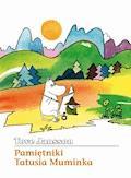 Pamiętniki Tatusia Muminka - Tove Jansson - ebook + audiobook