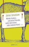 Mörder Anders und seine Freunde nebst dem einen oder anderen Feind - Jonas Jonasson - E-Book